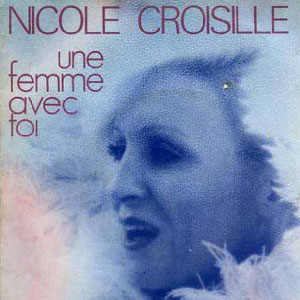 Nicole Croisille - It's All Over / We Got A Thing