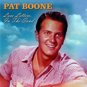 pat boone love letters in the sand happy birthday pat boone turns 83 today mediamass 23911