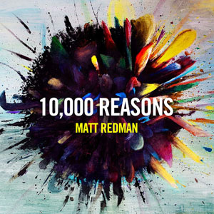 Capa: 10,000 Reasons (Bless the Lord)