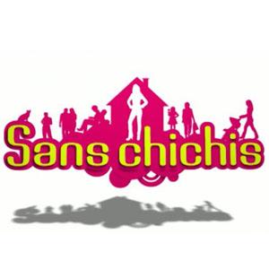 Sans Chichis
