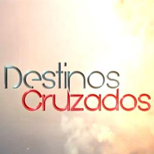 Destinos Cruzados