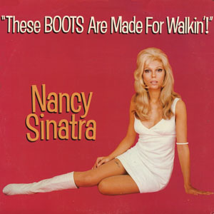These Boots Are Made for Walkin' Cover