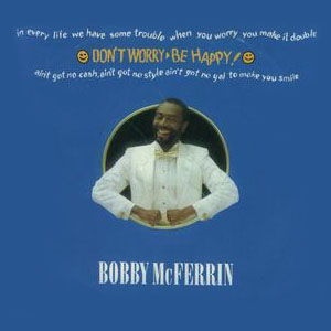 Pochette Don't Worry, Be Happy
