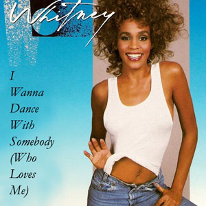 Capa: I Wanna Dance with Somebody