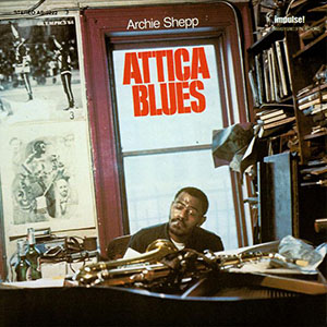 Attica Blues Cover