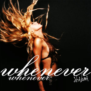 Whenever, Wherever Cover